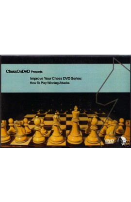 Improve Your Chess DVD Series -  How to Play Winning Attacks