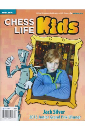 CLEARANCE - Chess Life For Kids Magazine - April 2016 Issue