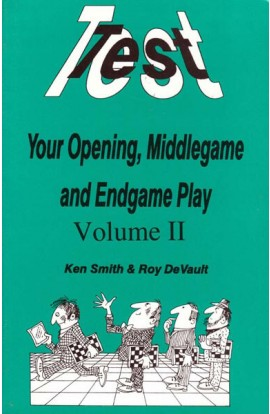 CLEARANCE - Test your Opening, Middlegame and Endgame Play - VOLUME 2