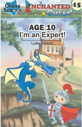 Enchanted Chess - Age 10 - I'm an Expert