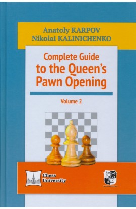 Complete Guide to the Queen's Pawn Opening - Vol 2