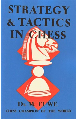 Strategy & Tactics in Chess
