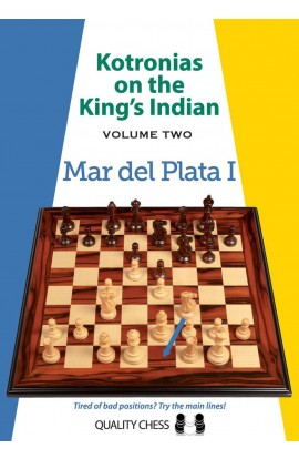 Kotronias on the King's Indian - Volume 2 - Mar del Plata I