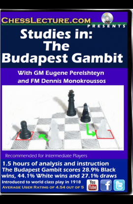 Studies in: The Budapest Gambit - Chess Lecture - Volume 131