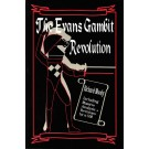 CLEARANCE - The Evans Gambit Revolution