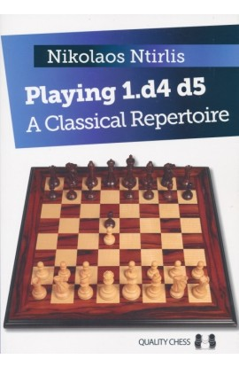 Playing 1. d4 d5 - A Classic Repertoire