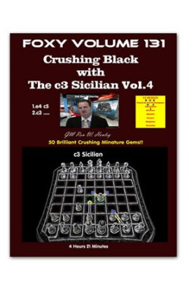 FOXY OPENINGS - VOLUME 131 - Crushing Black with The c3 Sicilian - Part 4