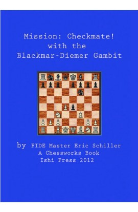 Mission - Checkmate! with the Blackmar-Diemer Gambit