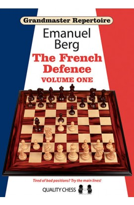 Grandmaster Repertoire - The French Defence - Vol. 1