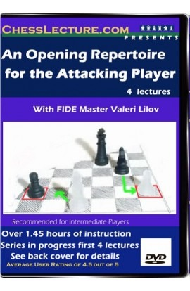 An Opening Repertoire for the Attacking Player Part I - Sicilian vs. 1.e4 - Chess Lecture - Volume 16