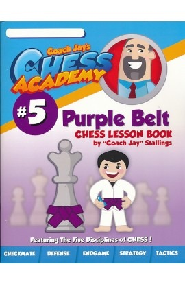 Coach Jay's Chess Academy - #5 Purple Belt Lessons