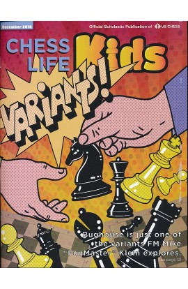 Chess Life For Kids Magazine - December 2018 Issue