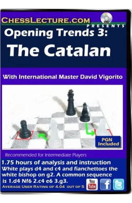 Opening Trends 3 - The Catalan - Chess Lecture - Volume 103
