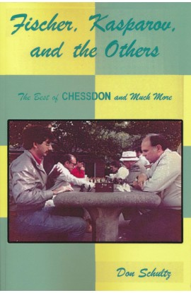 Fischer, Kasparov and the Others