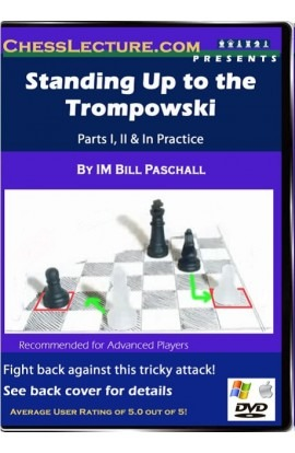 Standing Up to the Trompowski - Chess Lecture - Volume 23