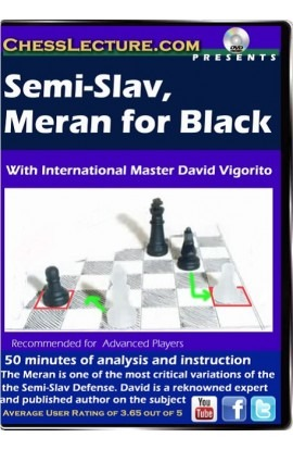 Semi Slav / Meran for Black - Chess Lecture - Volume 74