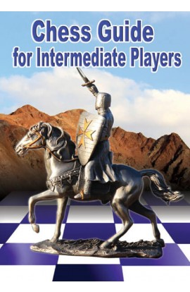DOWNLOAD - Chess Guide for Intermediate Players
