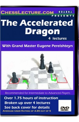 The Accelerated Dragon - Chess Lecture - Volume 22