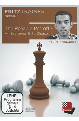 The Reliable Petroff - An Evergreen Elite Choice - Daniel Fernandez