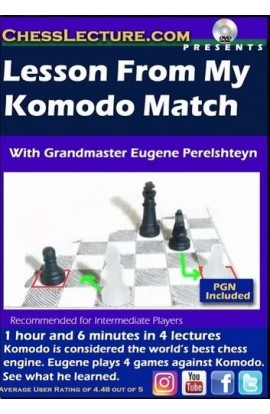 Lessons From My Komodo Match - Chess Lecture - Volume 180