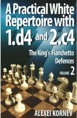 A Practical White Repertoire with 1. d4 & 2. c4 - VOL. 2