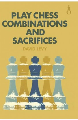 Play Chess Combinations and Sacrifices