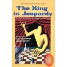 The King in Jeopardy