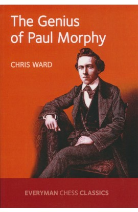 The Genius of Paul Morphy