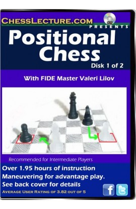 Positional Chess - Chess Lecture - Volume 35