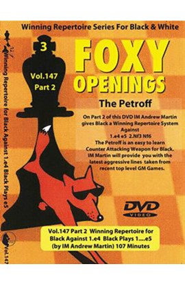 FOXY OPENINGS - VOL. 147 - Winning Repertoire for Black Against 1. e4 - Black Plays 1... e5 - PART 2