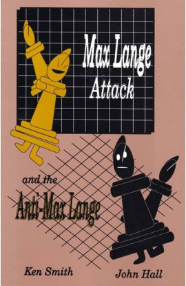 CLEARANCE - Max Lange Attack and the Anti-Max Lange