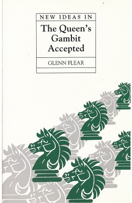 CLEARANCE - New Ideas In The Queens Gambit Accepted