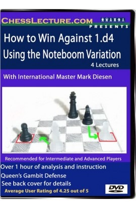 How to Win Against 1.d4 Using the Noteboom Variation - Chess Lecture - Volume 25