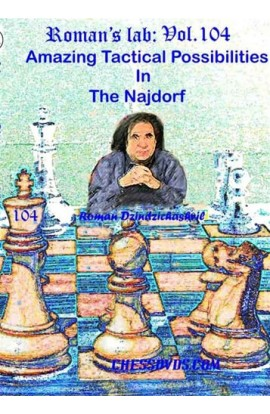 E-DVD ROMAN'S LAB - VOLUME 104 - Amazing Tactical Possibilities in the Najdorf