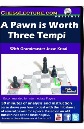 A Pawn is Worth Three Tempi - Chess Lecture - Volume 94