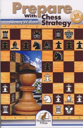 Prepare with Chess Strategy