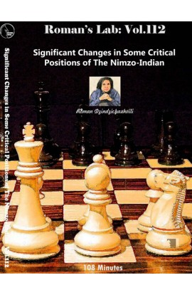 E-DVD ROMAN'S LAB - VOLUME 112 - Significant Changes is Some Critical Positions of the Nimzo-Indian
