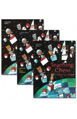 Teaching Chess - Step By Step - The Complete Collection