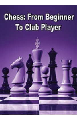 DOWNLOAD - Chess: From Beginner To Club Player