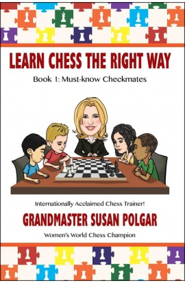 Learn Chess the Right Way - Book 1