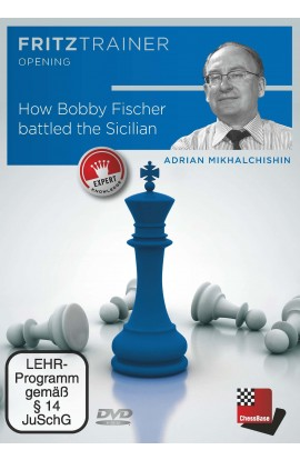 How Bobby Fischer battled the Sicilian - Adrian Mikhalchishin