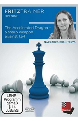 The Accelerated Dragon - A Sharp Weapon Against 1. e4 - Nadezhda Kosintseva