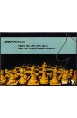 Improve Your Chess DVD Series - Tactics: The Opening, Middlegame & Endgame