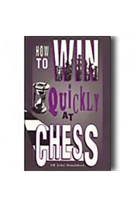 CLEARANCE - How to Win Quickly at Chess