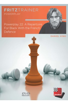 POWER PLAY - A Repertoire for Black with the French Defense - Daniel King - VOLUME 22