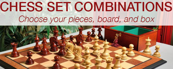 Chess Set Combinations - choose your pieces, board, and box.