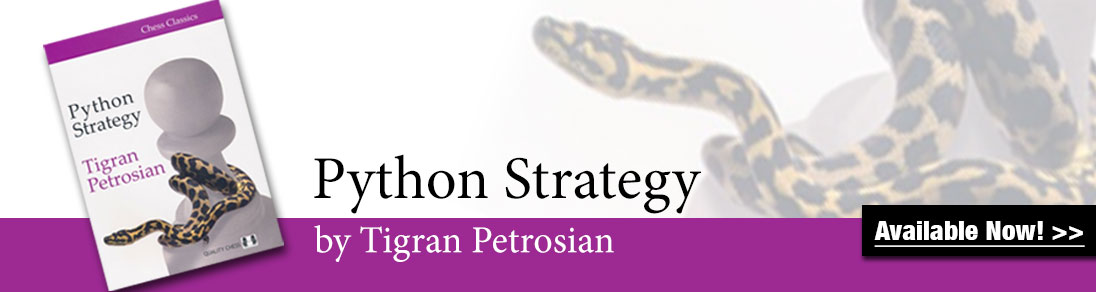 New! Python Strategy by Tigran Petrosian now shipping at USCF Sales!