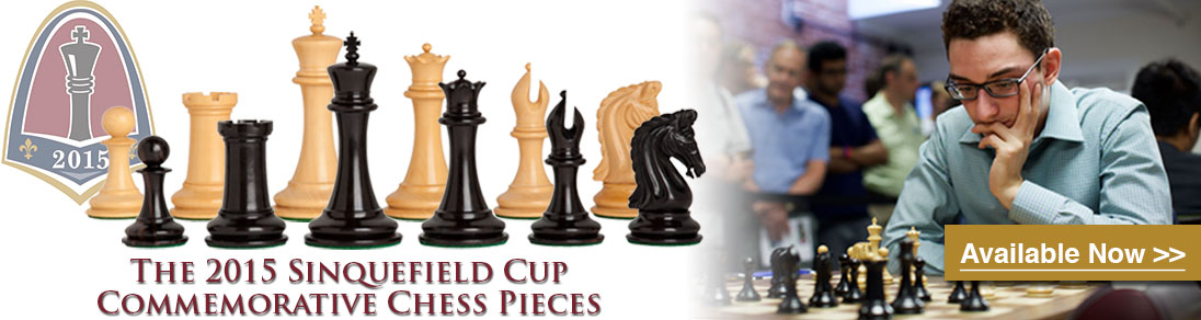Own a piece of chess history with the 2015 Sinquefield Cup Commemorative Chess Pieces at USCF Sales!
