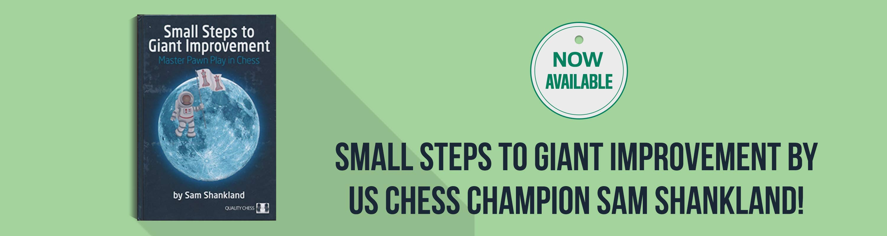 Now Available: Small Steps to Giant Improvement by US Chess Champion Sam Shankland