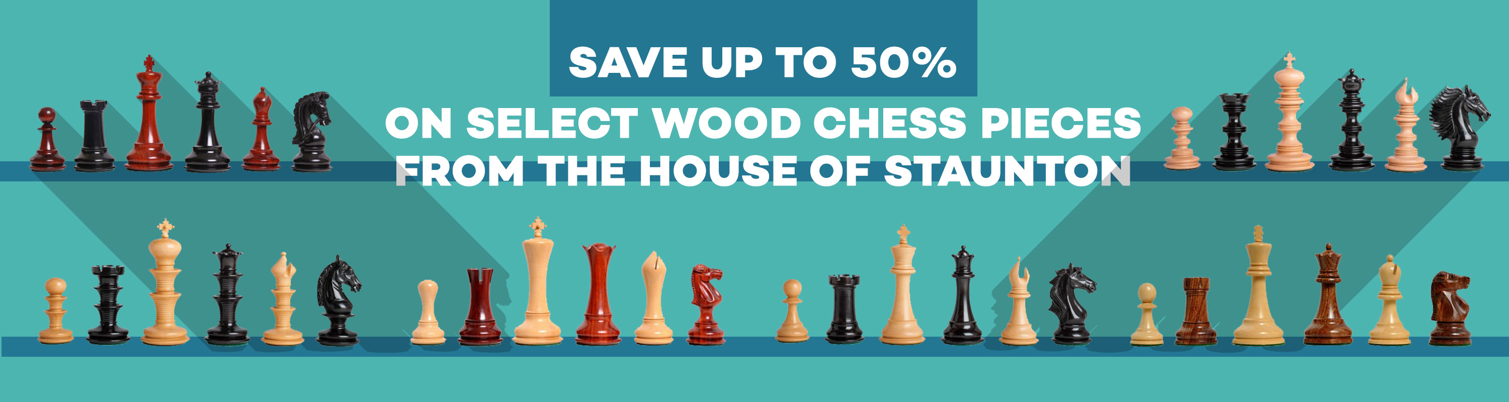 Save up to 50% on select wood chess pieces from The House of Staunton